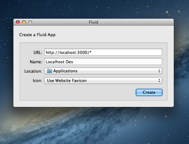 Screenshot of Fluid App creation with a url of http://localhost:3000/*