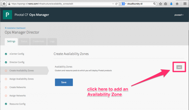 "Click ""Add"" to create an Availability Zone, which is one method of creating a highly-available application. For our instructional purposes, we need but one Availability Zone."