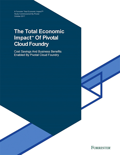 Forrestor Analyst Report paper The Total Economic Impact of Pivotal Cloud Foundry